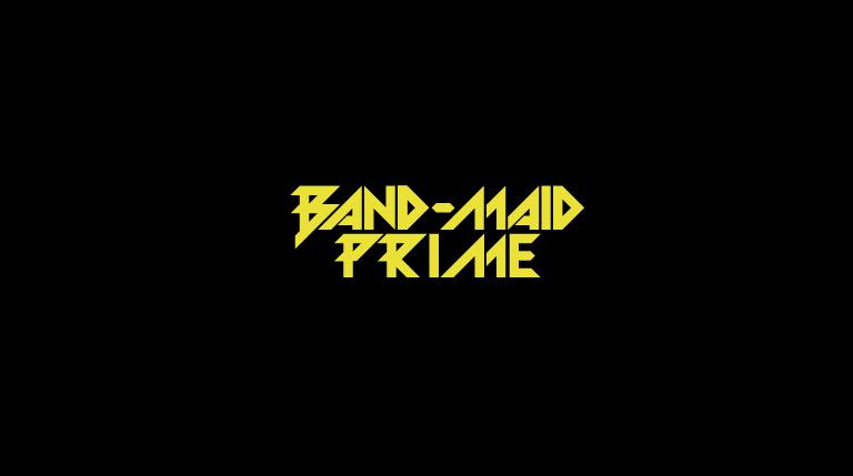 BAND-MAID PRIME